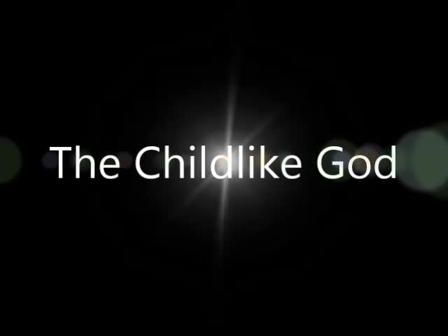 the childlike god