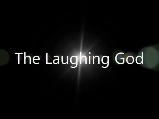 the laughing god